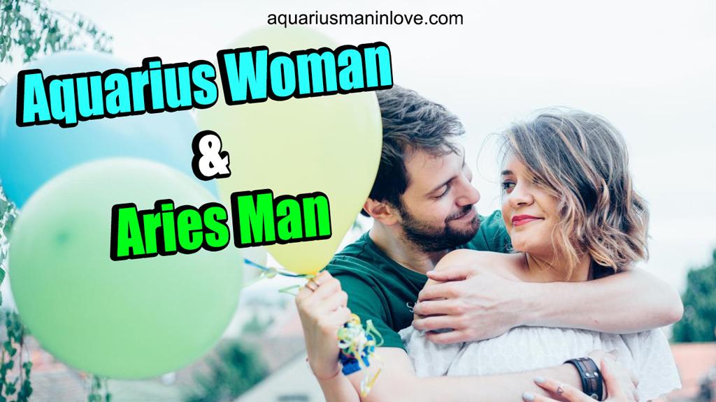 Aquarius Woman and Aries Man