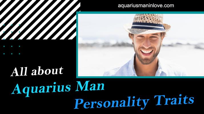Understanding an Aquarius Man