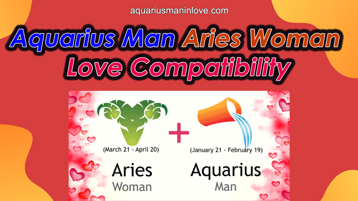 Love Match of Aries and Aquarius Zodiac Signs