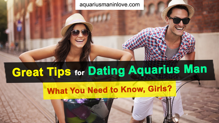 tips for dating Aquarius man