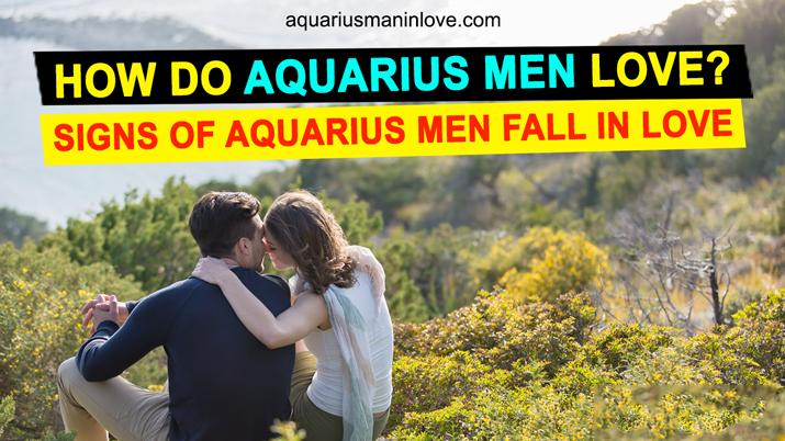 How Aquarius Men Fall in Love?