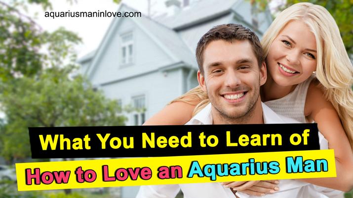 Ways to Love an Aquarius Man